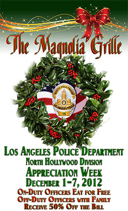 The Magnolia Grille LAPD Appreciation Week: December 1-7, 2012