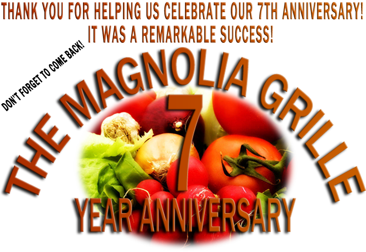 The Magnolia Grille 7th Anniversary